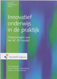 Innovatief onderwijs in de praktijk toepassingen van het 4C-ID-model, x, Hardcover