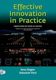 Effective innovation in practice, opportunities for hands-on learning additional case-based and advanced assignments with elaborations, Slagter, J., Paperback