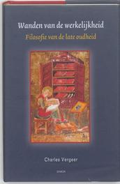 Wanden van de werkelijkheid filosofie van de late oudheid, Charles Vergeer, Hardcover