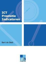 ICT Prestatie Indicatoren de beheerorganisatie meetbaar gemaakt, Best, Bart de, Paperback