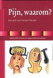 Pijn, waarom? een gids voor mensen met pijn, Ben van Cranenburgh, Hardcover