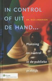 In control of uit de hand... Anderson, Rick, Paperback