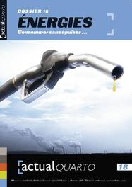 ActualQuarto 18 - Energies Consommer sans épuiser..., Hardcover