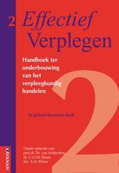 Effectief Verplegen: Handboek ter onderbouwing van het verpleegkundig handelen