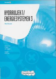 Hydrauliek 1/ Energiesystemen 3 TransferW, Drost, A., Hardcover