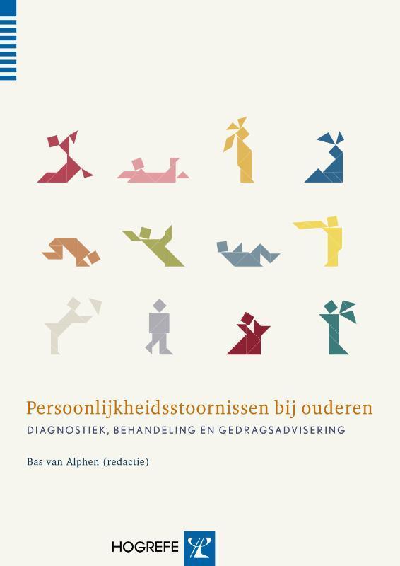 Persoonlijkheidsstoornissen bij ouderen diagnostiek, behandeling en gedragsadvisering, Van Alphen, Bob, Hardcover