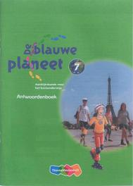De Blauwe Planeet: Groep 7: Antwoordenboek Bakker, Anton, Paperback