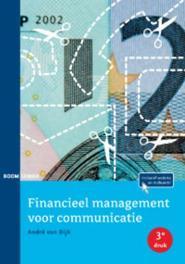 Financieel management voor communicatie Dijk, André van, Paperback