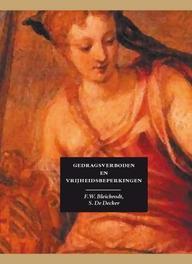 Gedragsverboden en vrijheidsbeperkingen F.W. Bleichrodt, Hardcover