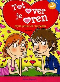 Tot over oren bijna puber en verliefd!?, Cuyvers, Ann, Paperback