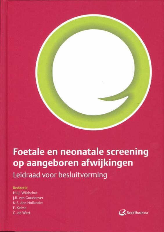 Foetale en neonatale screening op aangeboren afwijkingen Wildschut, H.I.J., Hardcover