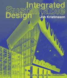 Integrated sustainable design Jón Kristinsson, Hardcover