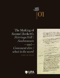 The making of Samuel Beckett's stirrings still / soubresauts and comment dire/what is the word Beckett Digital Manuscript Project, Van Hulle, Dirk, Paperback