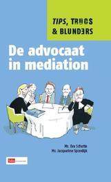 De advocaat in mediation tips, trucs & blunders, Eva Schutte, Paperback