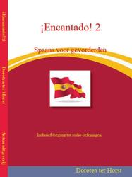 ¡Encantado! Spaans voor gevorderden: 2