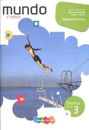 Mundo Toerisme: leerjaar 1/ lwoo-bk: Themaschrift 3 Toerisme Hannebeth Haffmans, Paperback