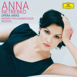 OPERA ARIAS WIENER PHILHARMONIKER/NOSEDA/WORKS:MOZART/BERLIOZ/BELLI Audio CD, ANNA NETREBKO, CD