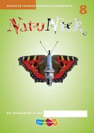 Natuniek (set a 5 ex): 8: werkschrift natuur en techniek voor het basisonderwijs, Karin Janssen, Paperback