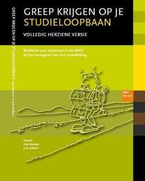 Greep krijgen op je studieloopbaan: MBO niveau 3/4 werkboek voor studenten in het MBO bij het vormgeven van hun ontwikkeling, Bloemen, Paul, Paperback
