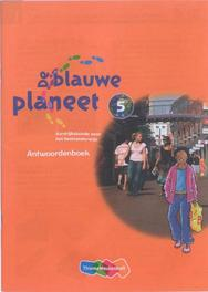 De Blauwe Planeet: Groep 5: Antwoordenboek aardrijkskunde, Roger Baltus, Paperback