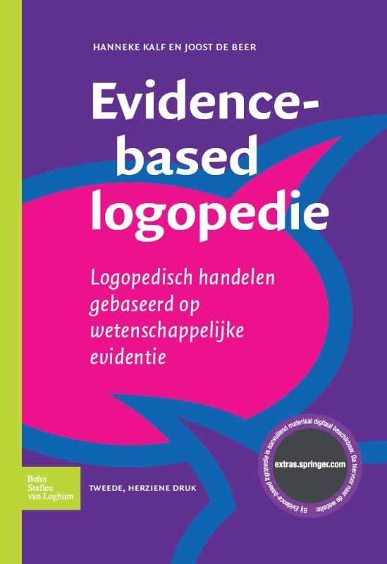 Evidence-based logopedie logopedisch handelen gebaseerd op wetenschappelijke evidentie, Kalf, Hanneke, Paperback