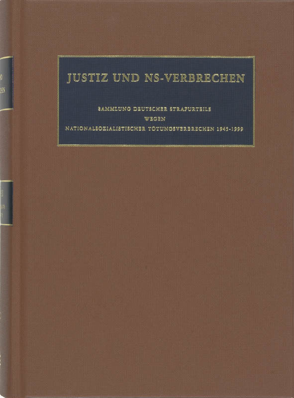 Justiz und NS-Verbrechen: XXXVIII Nazi Crimes on Trial, Ruter, C.F., Hardcover