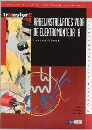 Kabelinstallaties voor de elektromonteur: A: Leerwerkboek kwalificatie monteur sterkstroominstallaties (MSI), J.A. Bien, Paperback