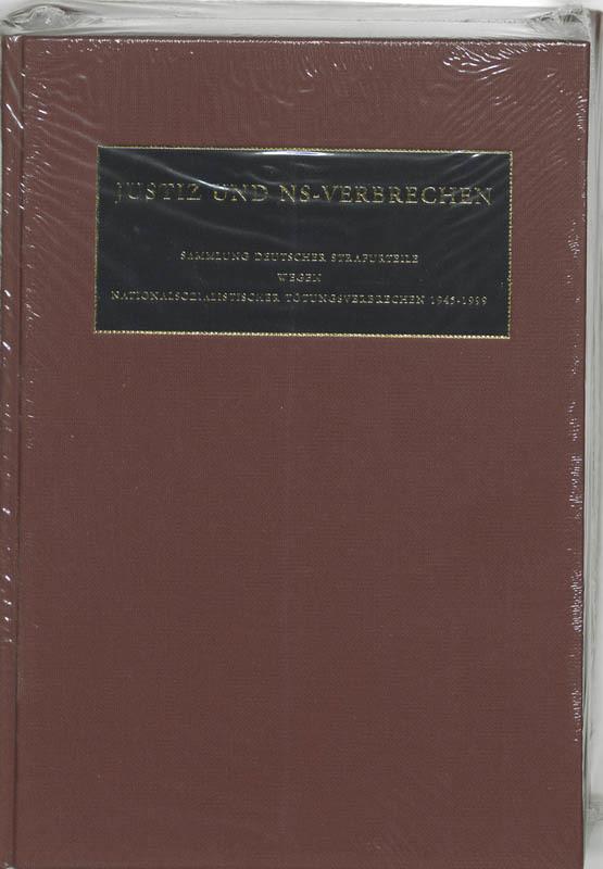 Justiz und NS-Verbrechen 31 Sammlung deutscher Strafurteile wegen nationalsozialistischer Totungsverbrechen 1945-1999, Hardcover