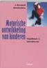 Motorische ontwikkeling van kinderen: Handboek 1: introductie