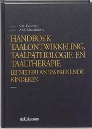 Handboek taalontwikkeling, taalpathologie en taaltherapie bij Nederlandssprekende kinderen Goorhuis-Brouwer, Sieneke M., Hardcover