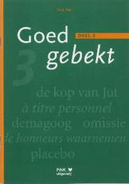 Goed gebekt: 3: Leerlingenboek Pak, D., Paperback
