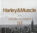 HOUSE CLASSICS 3