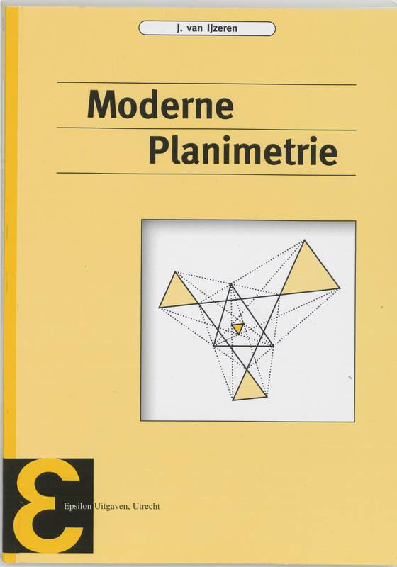 Moderne planimetrie Epsilon uitgaven, IJzeren, J. van, Paperback