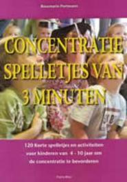 Concentratiespelletjes van 3 minuten 120 korte spelletjes en activiteiten voor kinderen van 4-10 jaar om de concentratie te bevorderen, Portmann, Rosemarie, Paperback