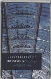 Het Kristalpaleis een filosofie van de globalisering, P. Sloterdijk, Hardcover