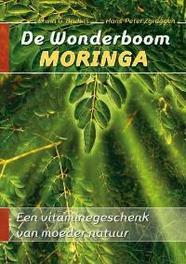 De wonderboom Moringa een vitaminegeschenk van moeder natuur, Bruhns, Erwin G., Paperback