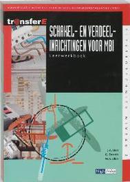Schakel- en verdeelinrichtingen voor MBI: Leerwerkboek TransferE, Bien, J.A., Paperback