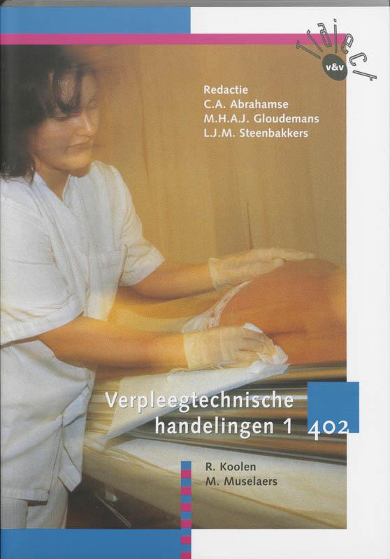 Verpleegtechnische handelingen 1 402 Traject V&V, R. Koolen, Paperback