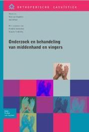 Onderzoek en behandeling van de middenhand en vingers Orthopedische casuistiek, Winkel, D., Paperback