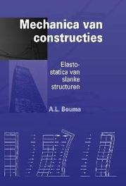 Mechanica van constructies elasto-statica van slanke structuren, Bouma, A.L., Paperback