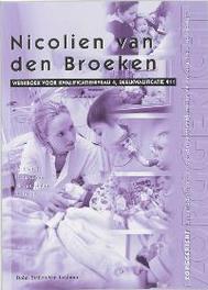 Nicolien van den Broeken: Deelkwalificatie 411: Werkboek Zorggericht, Gelton, A., Paperback