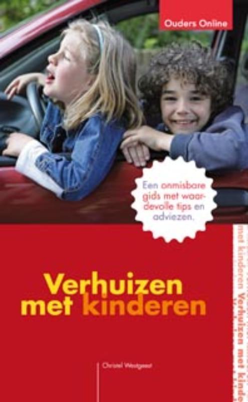 Verhuizen met kinderen Een onmisbare gids met waardevolle tips en adviezen, Westgeest, Christel, Paperback