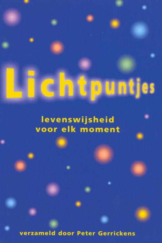 Lichtpuntjes levenswijsheid voor elk moment, P. Gerrickens, Hardcover