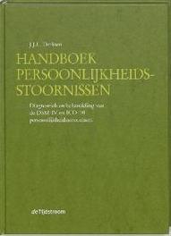 Handboek persoonlijkheidsstoornissen diagnostiek en behandeling van de DSM-IV en ICD-10 persoonlijkheidsstoornissen, J.J.L. Derksen, Hardcover
