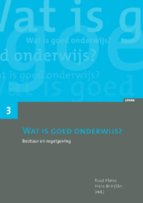Wat is goed onderwijs? bestuur en regelgeving, Paperback
