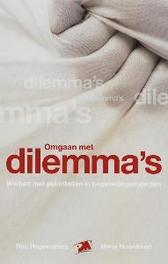 Omgaan met dilemma's werken met polariteiten voor begeleiders, R. Hogewoning, Paperback