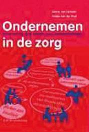Ondernemen in de zorg kennis en kunde bij het opzetten van een paramedische praktijk, Lienden, Henny van, Paperback