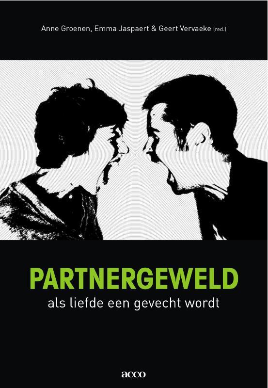 Partnergeweld: Als liefde een gevecht wordt als liefde een gevecht wordt, onb.uitv.