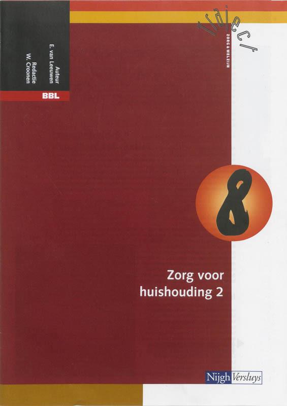 BBL: Katern 8 zorg voor huishouding 2 Traject Z&W, Leeuwen, Evelien van, Paperback