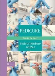 Pedicure-instrumentenwijzer De Beer, Tineke, Paperback